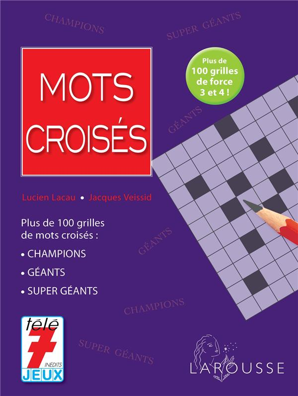 MOTS CROISES (EDITION 2014) Veissid Jacques Larousse