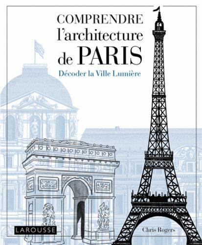 COMPRENDRE PARIS ROGER, CHRIS Larousse