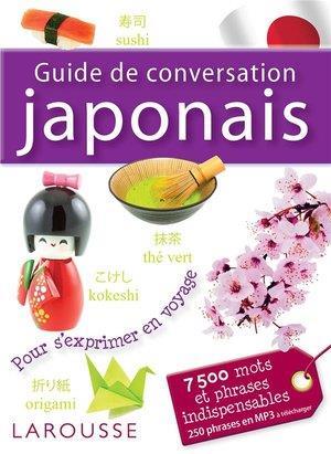 GUIDE DE CONVERSATION JAPONAIS XXX Larousse