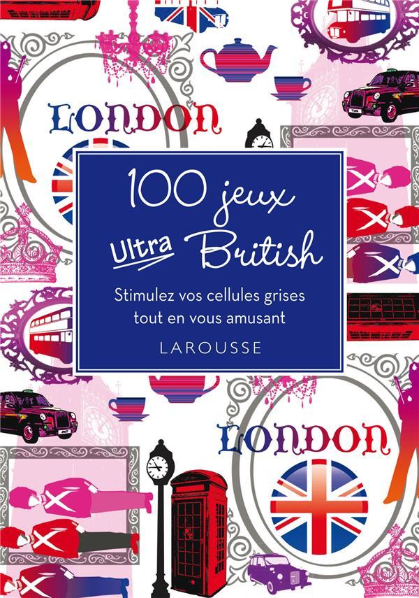 100 JEUX ULTRA BRITISH XXX Larousse