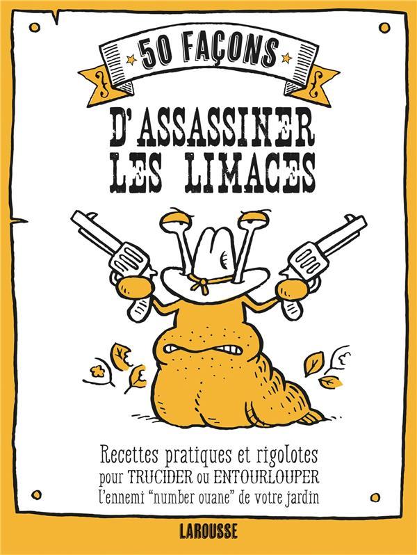 50 FACONS D'ASSASSINER DES LIMACES FORD SARAH Larousse