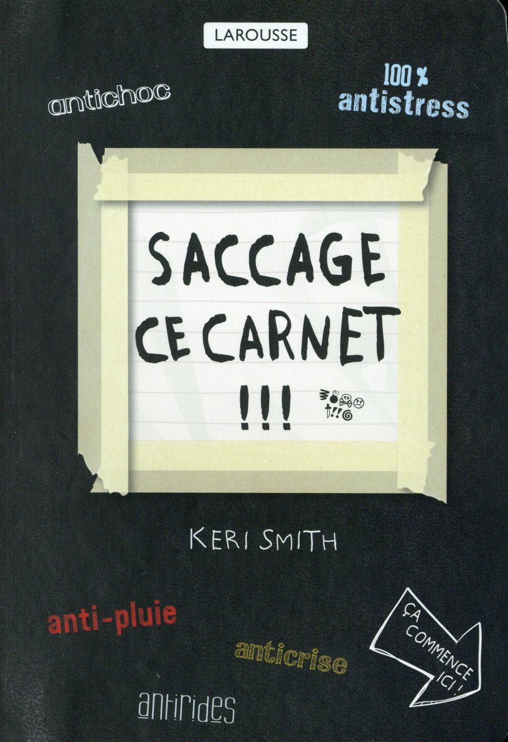 Smith Keri - SACCAGE CE CARNET !!!