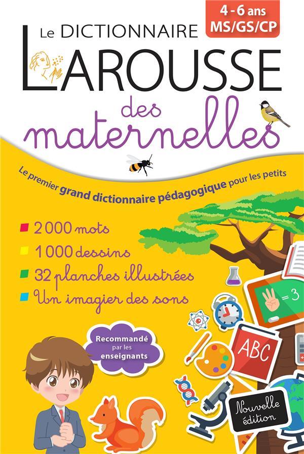 LE DICTIONNAIRE LAROUSSE DES MATERNELLES XXX LAROUSSE
