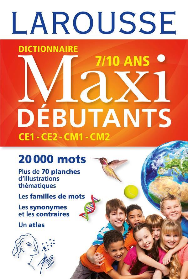 LAROUSSE DICTIONNAIRE MAXI DEBUTANTS XXX Larousse