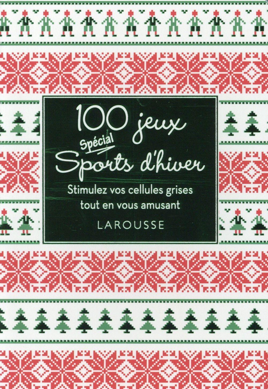 100 JEUX SPECIAL SPORTS D'HIVER XXX Larousse