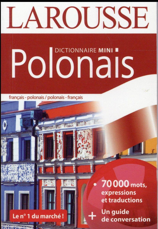 MINI DICTIONNAIRE LAROUSSE  -  FRANCAIS-POLONAIS  POLONAIS-FRANCAIS (EDITION 2016)  Larousse