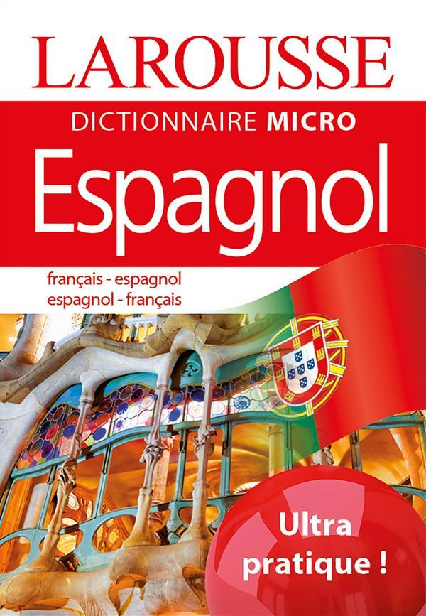 - LAROUSSE MICRO ESPAGNOL - LE PLUS PETIT DICTIONNAIRE