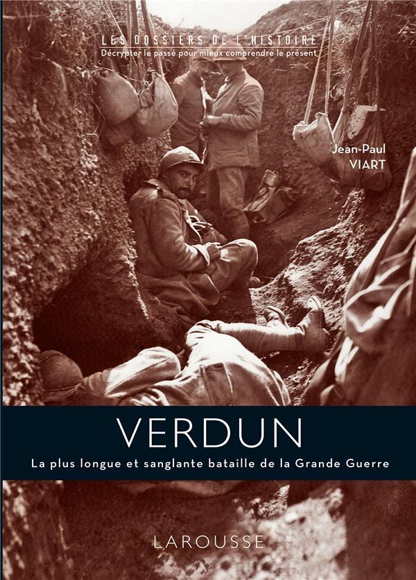 VERDUN 1916 Viart Jean-Paul Larousse