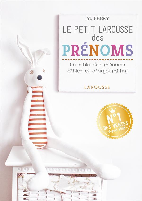 LE PETIT LAROUSSE DES PRENOMS LE BRAS FLORENCE Larousse