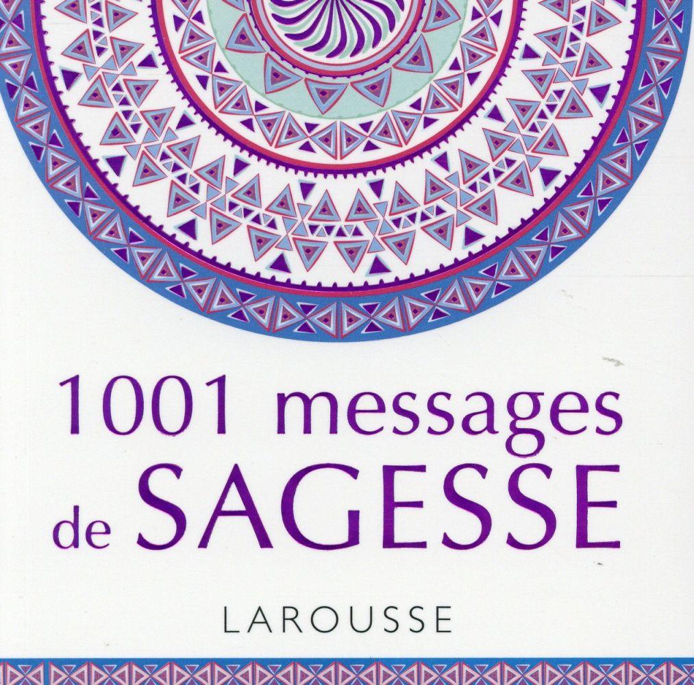 1001 MESSAGES DE SAGESSE XXX Larousse