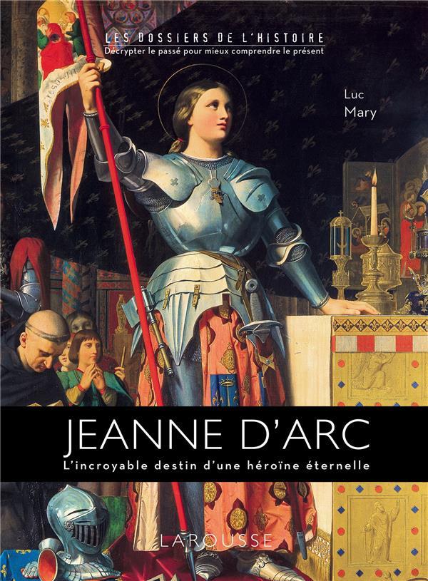 JEANNE D'ARC MARY LUC Larousse