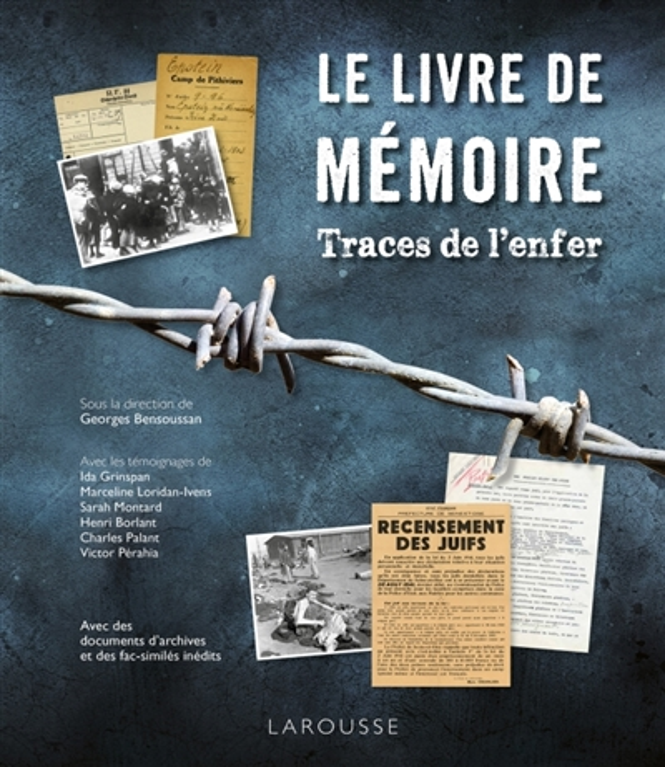 LE LIVRE DE MEMOIRE  -  TRACES DE L'ENFER BENSOUSSAN GEORGES Larousse