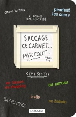 Smith Keri - SACCAGE CE CARNET PARTOUT !
