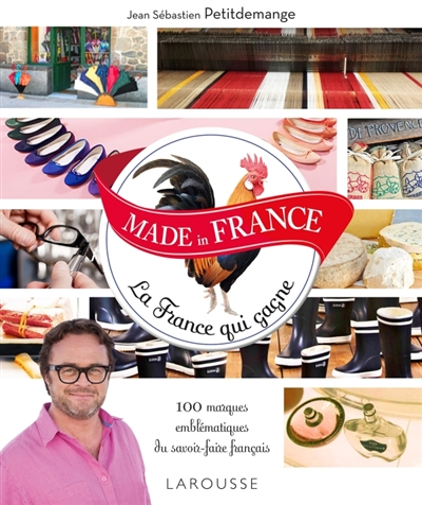 MADE IN FRANCE  -  LA FRANCE QUI RESISTE PETITDEMANGE Larousse