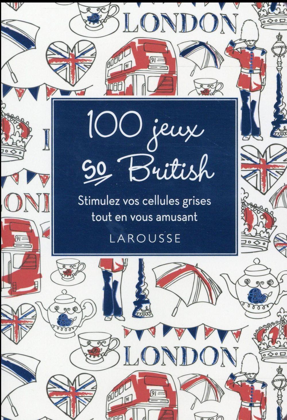 100 JEUX SO BRITISH XXX Larousse