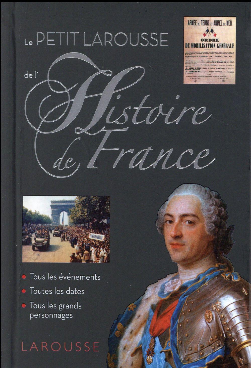 PETIT LAROUSSE DE L'HISTOIRE DE FRANCE XXX Larousse