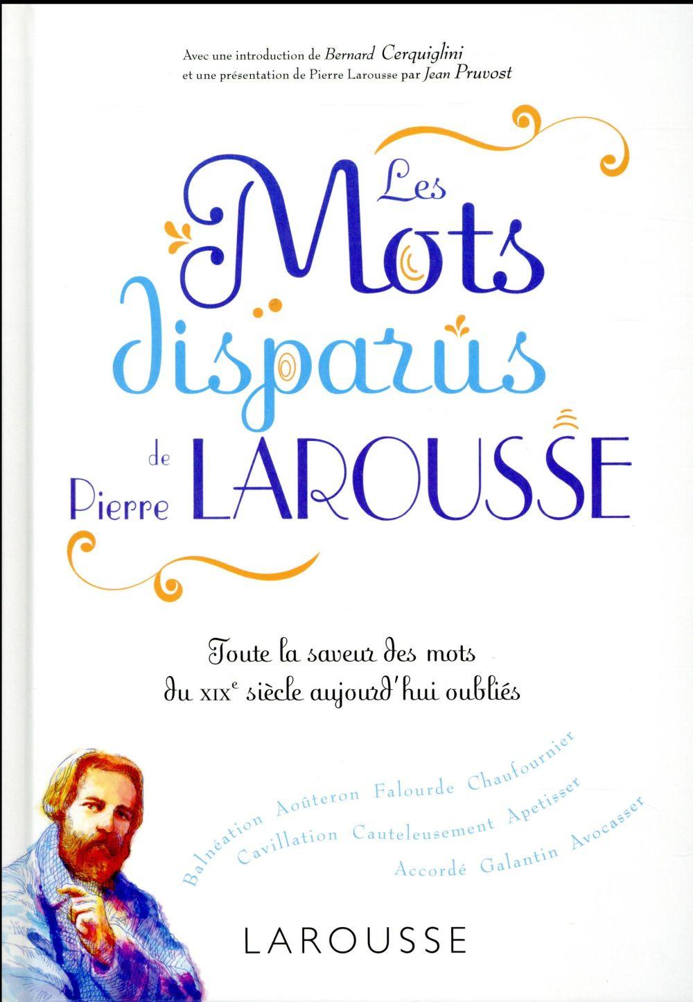 LES MOTS DISPARUS DE PIERRE LAROUSSE COLLECTIF Larousse