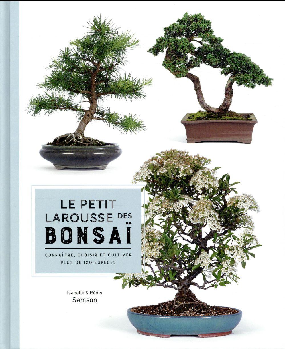 LE PETIT LAROUSSE DES BONSAI