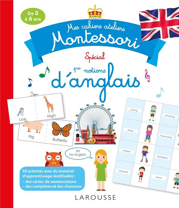 MES CAHIERS ATELIERS MONTESSORI  -  D'ANGLAIS COLLECTIF LAROUSSE