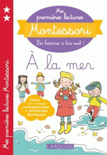 MES PREMIERES LECTURES MONTESSORI  -  A LA MER XXX LAROUSSE