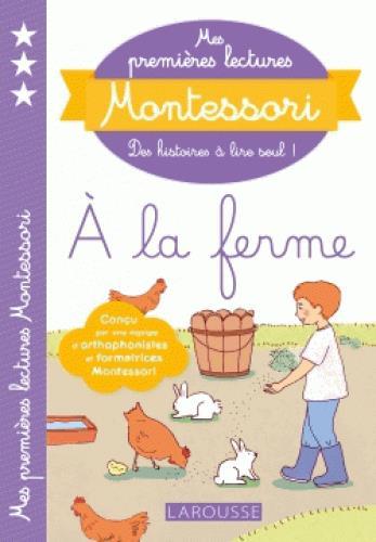 MES PREMIERES LECTURES MONTESSORI  -  A LA FERME GALON/NOUGAROLLES LAROUSSE
