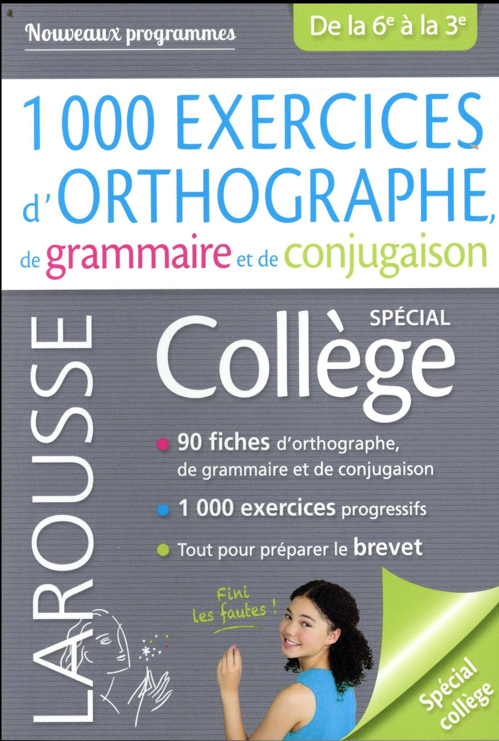1000 EXERCICES D'ORTHOGRAPHE, SPECIAL COLLEGE BERLION DANIEL LAROUSSE