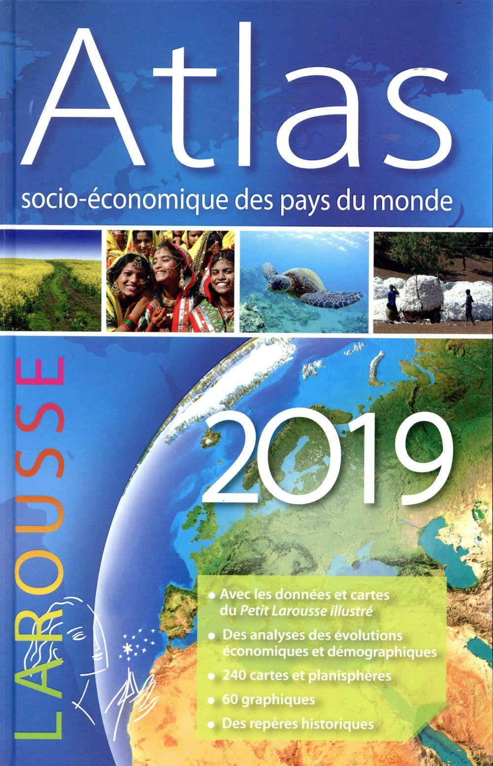 ATLAS SOCIO-ECONOMIQUE DES PAYS DU MONDE (EDITION 2019)