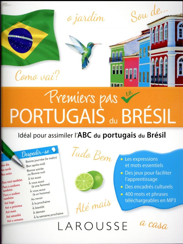 PREMIERS PAS EN PORTUGAIS DU BRESIL
