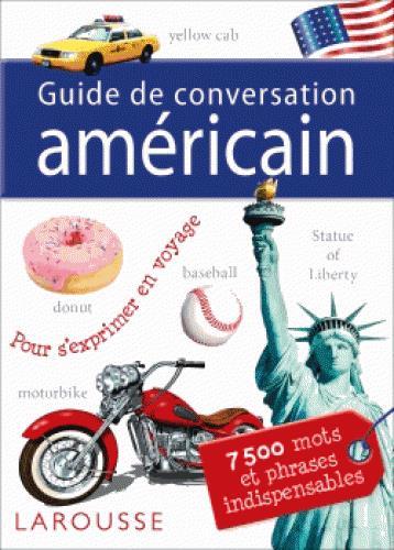 GUIDE DE CONVERSATION LAROUSSE AMERICAIN COLLECTIF LAROUSSE