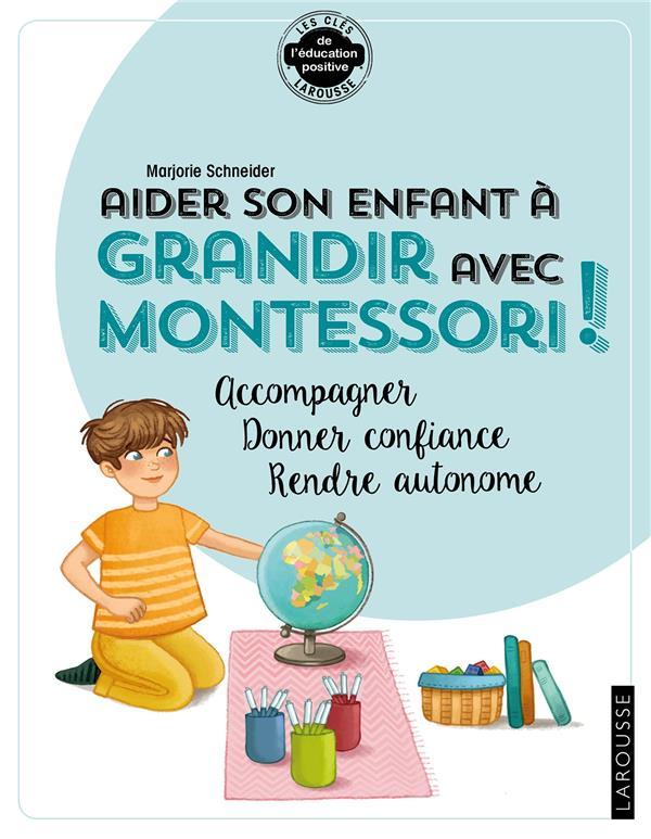 AIDER SON ENFANT A GRANDIR AVEC MONTESSORI
