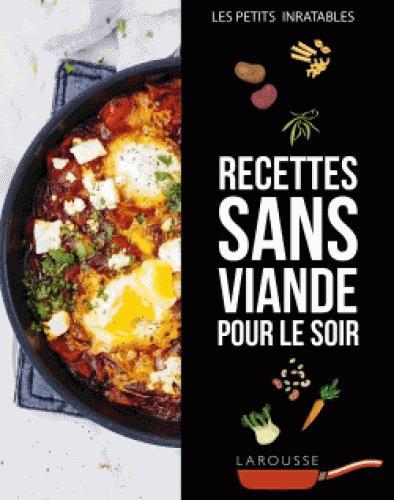 RECETTES SANS VIANDE POUR LE SOIR