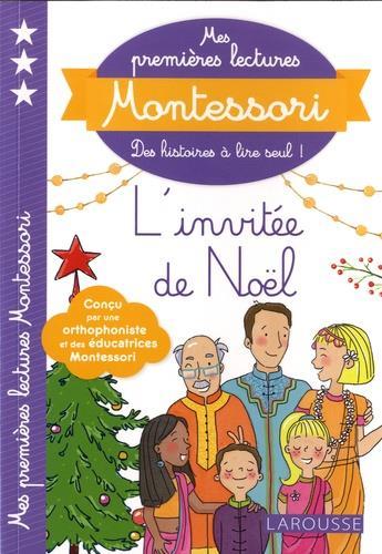 MES PREMIERES LECTURES MONTESSORI  -  L'INVITEE DE NOEL