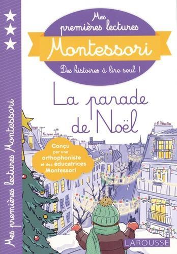 MES PREMIERES LECTURES MONTESSORI  -  LA PARADE DE NOEL !