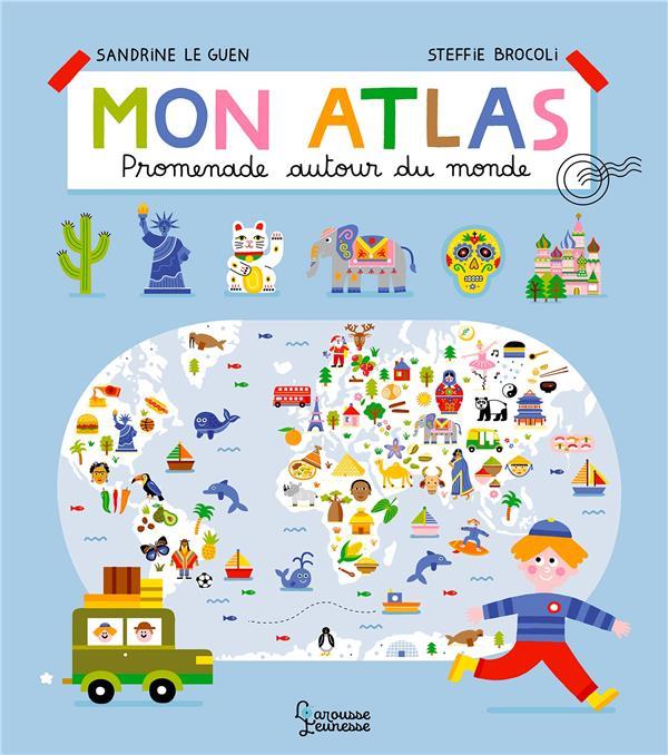 MON ATLAS  -  PROMENADE AUTOUR DU MONDE