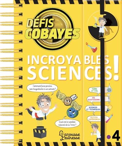 DEFIS COBAYES  -  INCROYABLES SCIENCES ! LAMBRECHTS/RAPHET LAROUSSE