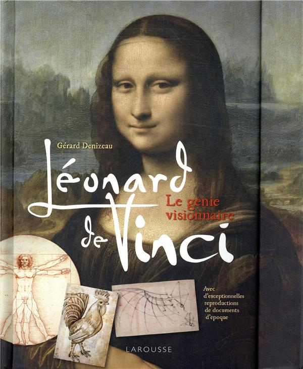 LEONARD DE VINCI  -  LE GENIE VISIONNAIRE DENIZEAU GERARD LAROUSSE
