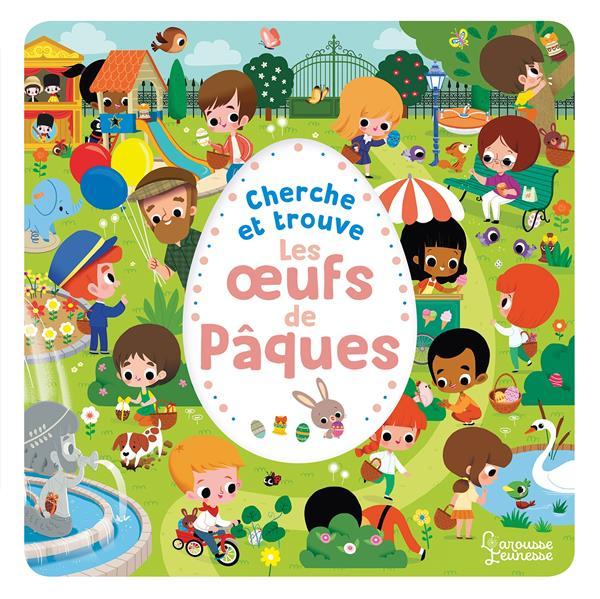 CHERCHE ET TROUVE  -  LES OEUFS DE PAQUES PAKU LAROUSSE