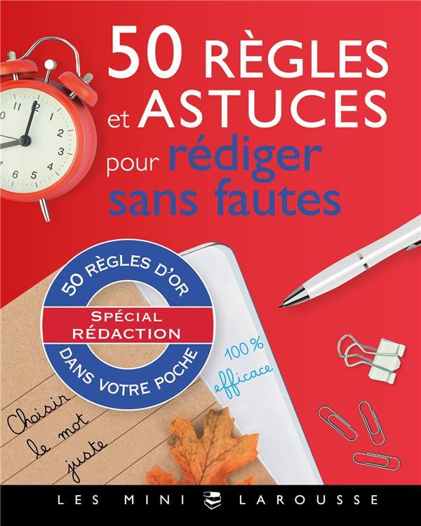 50 REGLES ET ASTUCES POUR REDIGER SANS FAUTES