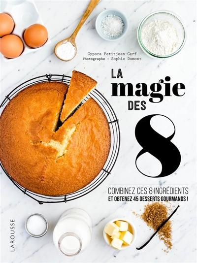 LA MAGIE DES 8 PETITJEAN-CERF LAROUSSE