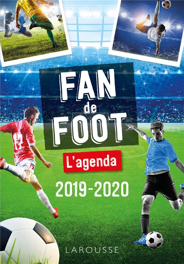 AGENDA SCOLAIRE FAN DE FOOT COLLECTIF Lgdj