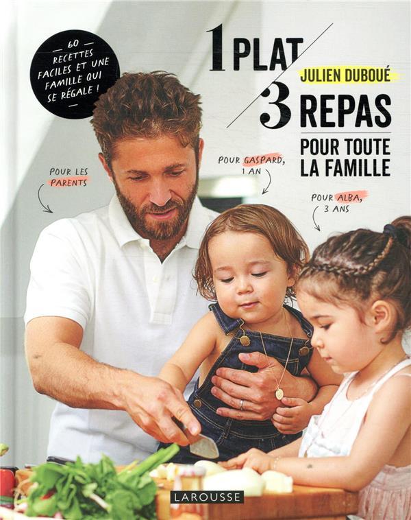 1 PLAT, 3 REPAS POUR TOUTE LA FAMILLE PIERRE MARTIN+DESLAN LAROUSSE