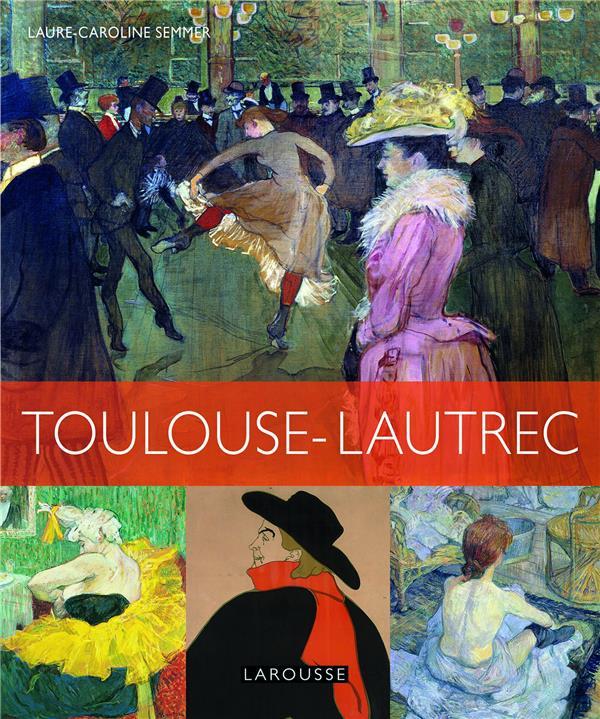 HENRI DE TOULOUSE LAUTREC SEMMER L-C. LAROUSSE