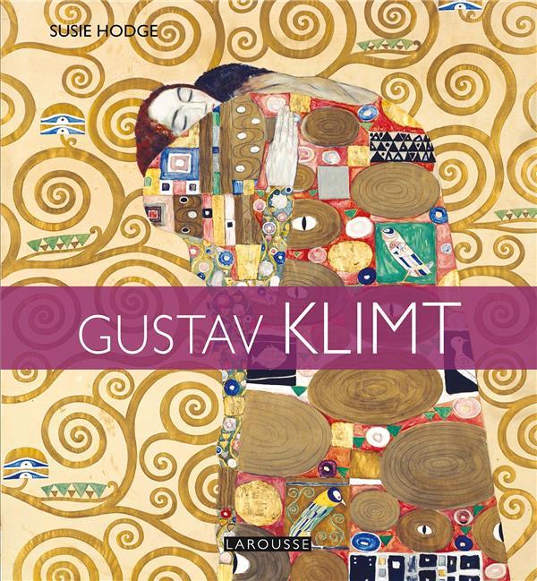 GUSTAV KLIMT HODGE SUSIE LAROUSSE