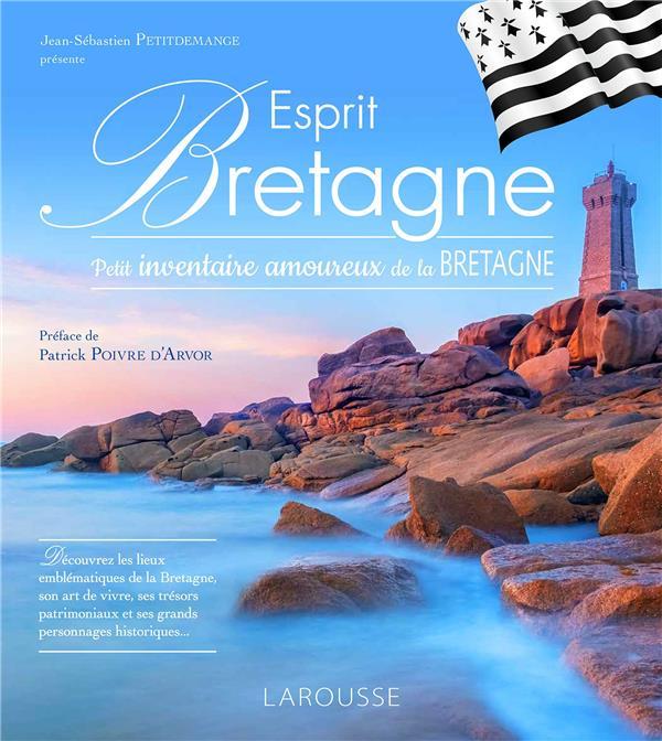 ESPRIT BRETAGNE  -  PETIT INVENTAIRE AMOUREUX DE LA BRETAGNE