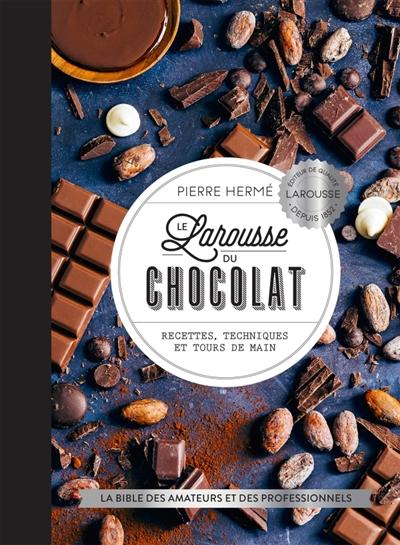 Le Larousse Du Chocolat PIERRE HERMÉ LAROUSSE