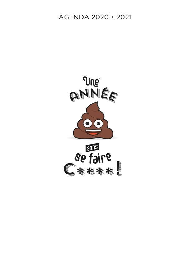 UNE ANNEE SANS SE FAIRE C****!