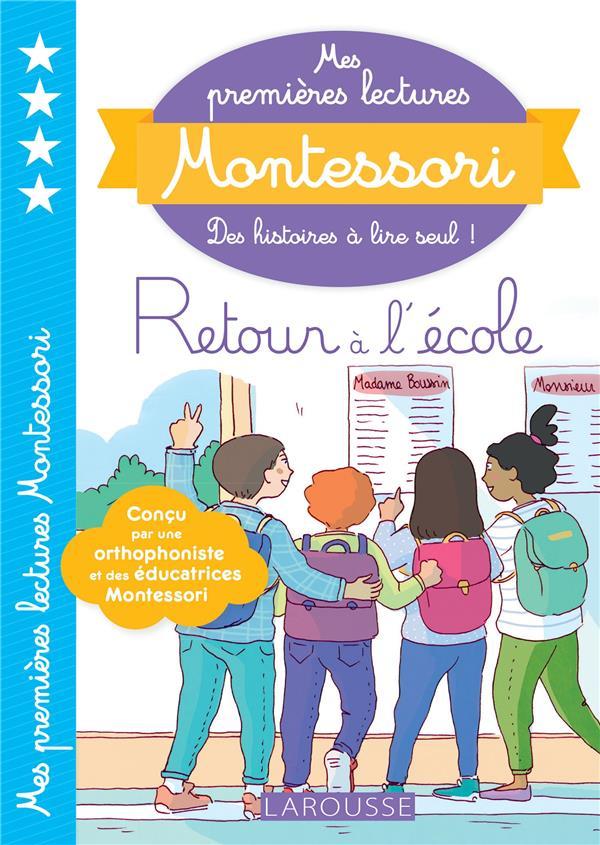 MES PREMIERES LECTURES MONTESSORI  -  RETOUR A L'ECOLE GALON/RINALDI LAROUSSE