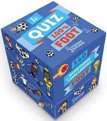LE QUIZ 100% FOOT - 140 QUESTIONS ET CHALLENGE VERTHE VALENTIN LAROUSSE