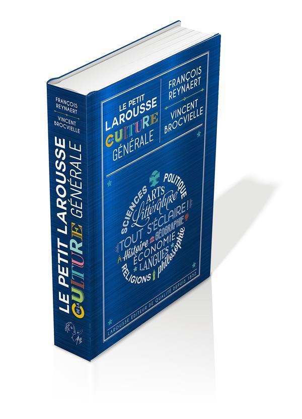 LE PETIT LAROUSSE DE LA CULTUR BROCVIELLE/REYNAERT LAROUSSE