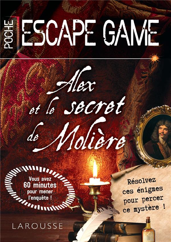 ALEX ET LE SECRET DE MOLIERE